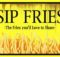 sipfries